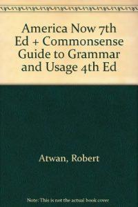 Baixar America now 7th ed + commonsense guide to grammar pdf, epub, ebook