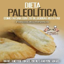 Baixar Dieta Paleolítica – Como iniciar com 20 deliciosas receitas pdf, epub, ebook