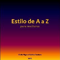 Baixar Estilo de A a Z para Mulheres pdf, epub, ebook