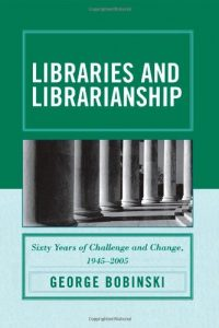 Baixar Libraries and librarianship pdf, epub, ebook