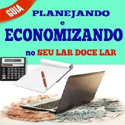 """Baixar Guia """"PLANEJANDO E ECONOMIZANDO NO SEU LAR DOCE LAR"""" pdf, epub, ebook"""