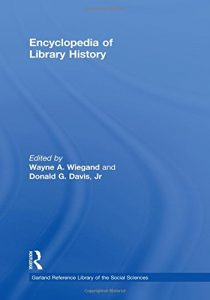 Baixar Encyclopedia of library history pdf, epub, ebook