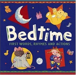 Baixar Bedtime – first words, rhymes and actions pdf, epub, ebook