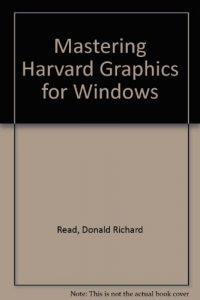 Baixar Mastering harvard graphics for windows pdf, epub, eBook