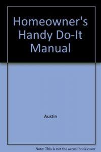 Baixar Homeowner's handy do-it manual pdf, epub, eBook