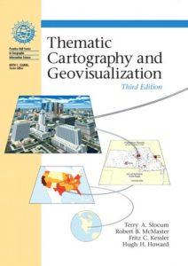 Baixar Thematic cartography and geovisualization pdf, epub, ebook
