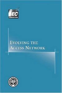 Baixar Evolving the access network pdf, epub, eBook