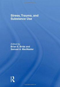 Baixar Stress, trauma and substance use pdf, epub, eBook