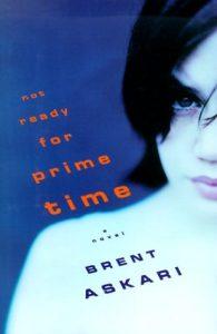 Baixar Not ready for prime time – a novel pdf, epub, ebook