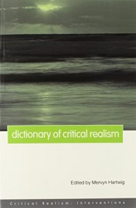 Baixar Dictionary of critical realism pdf, epub, eBook