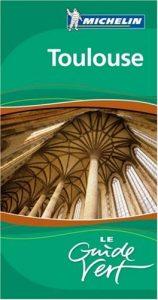 Baixar Michelin toulouse – le guide vert pdf, epub, eBook
