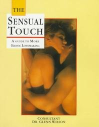Baixar Sensual touch – a guide to more erotic lovemaking pdf, epub, eBook