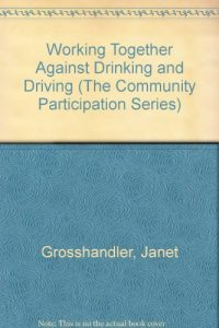 Baixar Working together against drinking and driving pdf, epub, eBook