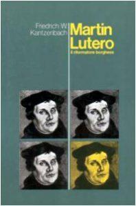 Baixar Martin lutero, il riformatore borghese pdf, epub, eBook