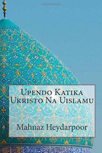 Baixar Upendo katika ukristo na uislamu pdf, epub, ebook
