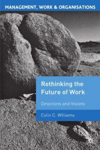 Baixar Re-thinking the future of work pdf, epub, eBook