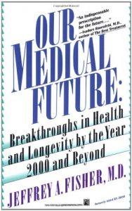 Baixar Our medical future pdf, epub, eBook