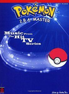 Baixar Pokemon 2 b. a. master – music from the hit tv ser pdf, epub, ebook