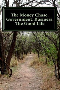 Baixar Money chase, government, business, the go, the pdf, epub, eBook