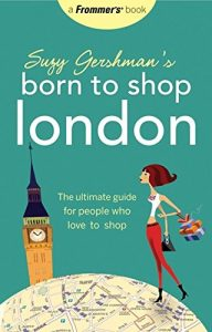 Baixar Suzy gershman's born to shop london pdf, epub, eBook