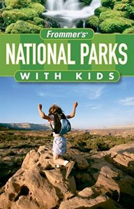 Baixar Frommer's national parks with kids pdf, epub, eBook