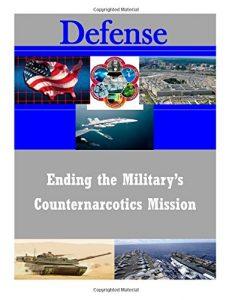 Baixar Ending the militarys counternarcotics mission pdf, epub, eBook