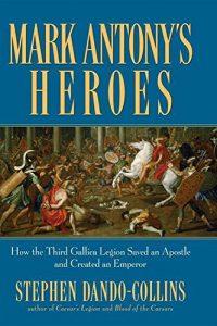 Baixar Mark antony's heroes pdf, epub, ebook