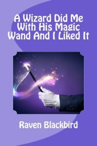 Baixar Wizard did me with his magic wand and i liked, a pdf, epub, ebook