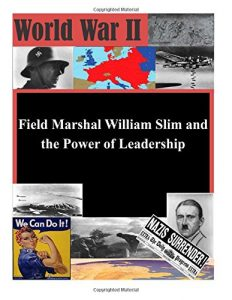 Baixar Field marshal william slim and the power of pdf, epub, ebook