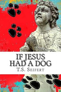 Baixar If jesus had a dog pdf, epub, ebook