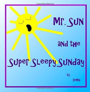 Baixar Mr sun and the super sleepy sunday pdf, epub, eBook