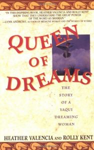 Baixar Queen of dreams – the story of a yaqui dreaming wo pdf, epub, eBook