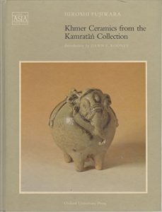 Baixar Khmer ceramics from the kamratan collection in the pdf, epub, eBook