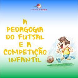 Baixar A pedagogia do futsal e a competição infantil pdf, epub, ebook