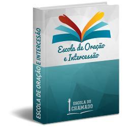 Baixar Ebook Escola de Oração e Intercessão pdf, epub, ebook