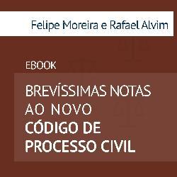 Baixar Ebook – Brevíssimas Notas ao Novo Código de Processo Civil – 197 páginas pdf, epub, ebook