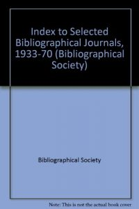 Baixar Index to selected bibliographical journals 1933-19 pdf, epub, ebook