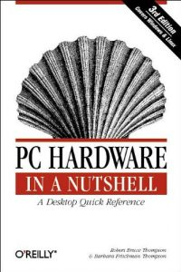 Baixar Pc hardware in a nutshell pdf, epub, ebook