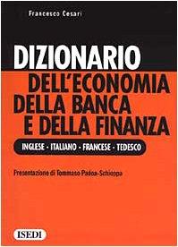 Baixar Dizionario dell'economia della banca e della finan pdf, epub, ebook