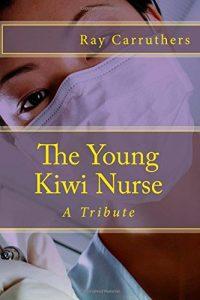 Baixar Young kiwi nurse, the pdf, epub, ebook