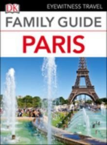 Baixar Eyewitness travel family guide paris pdf, epub, eBook