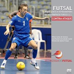 Baixar Futsal: jogos para o treinamento da inteligência tática (CONTRA-ATAQUE) pdf, epub, ebook