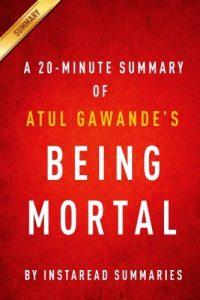 Baixar 20-minute summary of atul gawandes being mor, a pdf, epub, eBook