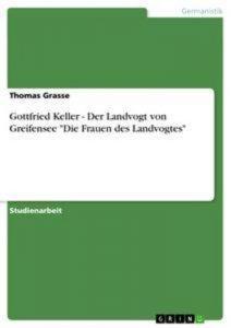 Baixar Gottfried kellers 'der landvogt von greifensee'. pdf, epub, ebook