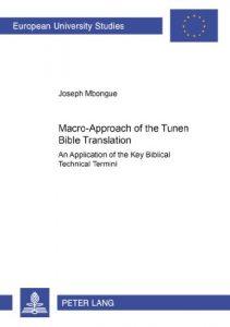 Baixar Macro-approach of the tunen bible translation pdf, epub, eBook
