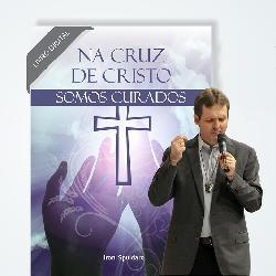 """Baixar E-book """"Pela Cruz de Cristo Fomos Curados"""" + CURSO DE CARISMAS pdf, epub, ebook"""