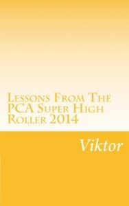 Baixar Lessons from the pca super high roller 2014 pdf, epub, ebook