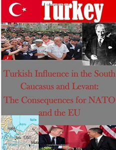 Baixar Turkish influence in the south caucasus and levant pdf, epub, ebook
