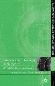 Baixar International financial architecure pdf, epub, ebook