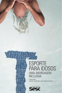Baixar Esporte para idosos pdf, epub, ebook